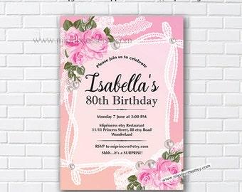Birthday Invitation rose lace shabby chic 16th 18th 20th 21st 22nd 30th 40th 50th 60th 70th 80th 90th Birthday adult women - card 481