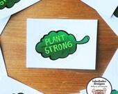 "veggie sticker: ""plant strong"" green plantbased vegan leaf"