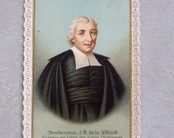 Antique French Holy Card Canivet Bienheureux J.B. de la SALLE by Saudinos-Ritouret Paris The Patron Saint of Teachers