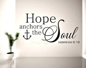 Bible Verses Hope Wall Decal, Hope Anchors the Soul Verse Wall Decal, Scripture Wall Decal, Inspirational Bible Verse, Anchor