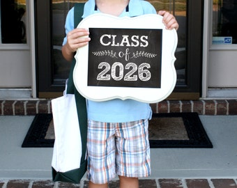 Class of 2026 - Back to School - Teacher Signs - First Day of School Sign- Teacher Signs