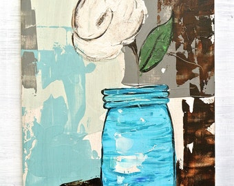 "Mason Jar White Flower Painting on Wood. Original Still Life. Titled: ""Compassion"" 9.5 by 12 Inches"