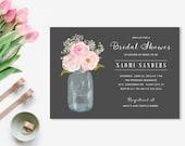 Printable Bridal Shower Invitation, Floral, Mason Jar, Watercolor Flowers
