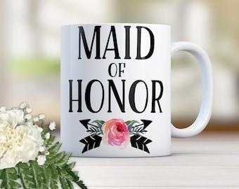 Maid of Honor Gift, Maid of Honor Mug, Maid of Honor, Matron of Honor, Bridesmaid Gifts, Gift for Bridesmaids, Custom Coffee Mug W0019I