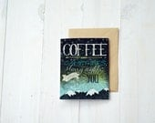 """Greeting Card """"Coffee and campfires, starry nights and you"""" 5.5x4 - Hipster Camping - Kraft paper envelope"""