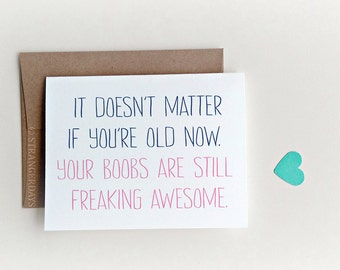 Boob Card, you're awesome card, Happy Birthday Card, Funny Birthday Card for Wife, Girlfriend Birthday Card, Birthday card for Bestie, Old