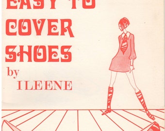 1970s - It's So Easy To Cover Shoes By Ileene Vintage Instuction Booklet Pattern DIY Fabric Covered Shoes Heels Pumps Step By Step