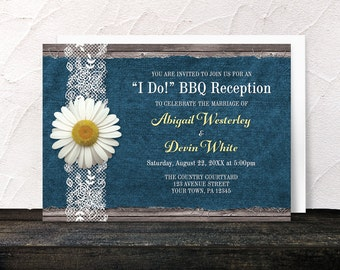 I Do BBQ Reception Only Invitations - Daisy Denim and Lace Rustic Wood - Blue Yellow Brown Post Wedding Reception - Printed Invitations