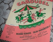 Vintage 1945 Carousel Sheet Music Rodgers & Hammerstein Song You'll Never Walk Alone Theatre Guild Horse Carousel Ride Colorful Cover Art