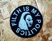 Filth is my Politics fabric patch - Divine / John Waters