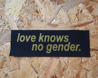 Love knows no gender - fabric patch
