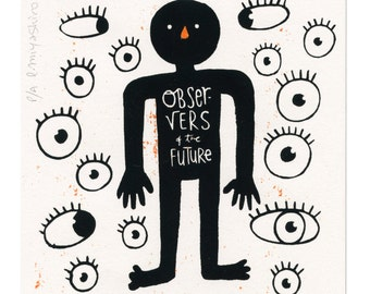 Observers of the future (silkscreen, limited edition)