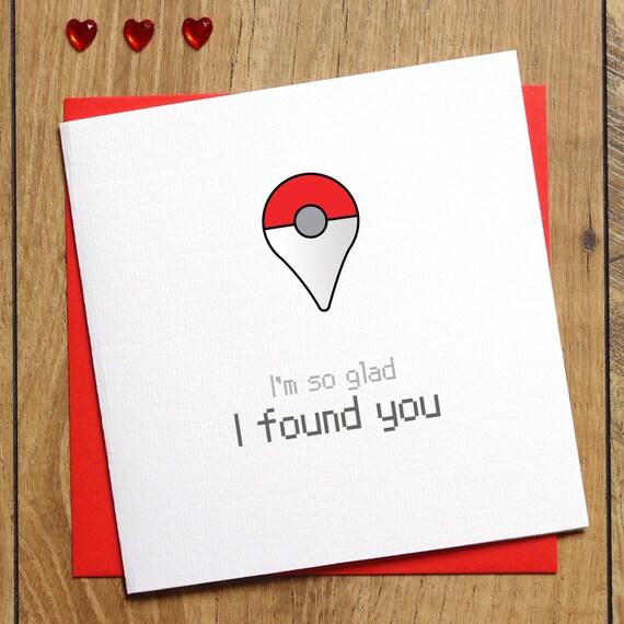 Pokemon Go Card I M So Glad I Found You Pokeball