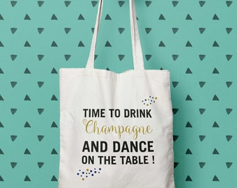 "Bag ""Time to drink champagne"", Tote bag to customize, control, EVJF, Tote, bridesmaid gift bag, wedding"