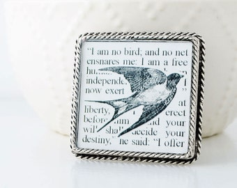 Jane Eyre Brooch – Literary Jewelry - Jane Eyre Quote – I Am No Bird Brooch – Jane Eyre Jewelry – Jane Eyre Book Brooch – Literary Gifts