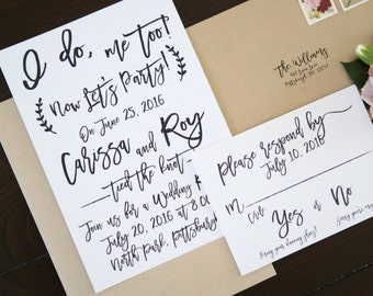I do, me too, Now Let's Party! Elopement, Wedding Announcement, Post-Wedding Reception invitation + RSVP card, calligraphy
