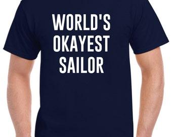 Sailor Shirt-World's Okayest Sailor Gift Sailing