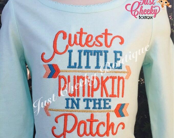 Cutest Little Pumpkin in the Patch Embroidered Shirt - Girls Embroidered Shirt - Fall Shirt - Thanksgiving Shirt - Halloween Shirt