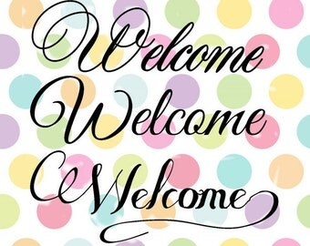 Welcome cutting file 3 different Fonts SVG Studio  Eps Pdf PNG