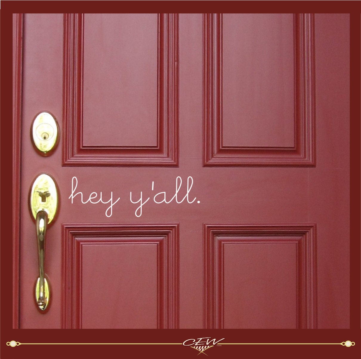 Hey y 39 all front door decal hello vinyl by cewgraphicsndesigns for Door vinyl design
