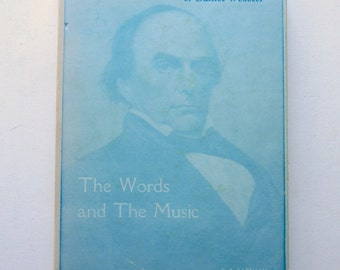 Daniel Webster Biography / Biographical Fiction - Hard to Find Vintage Book First Edition Signed by Author