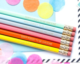 Don't Forget to be Awesome pencil set, Set of 6 Hex Pencils, Teacher Gift, Engraved Pencils, Stocking Stuffer, Desk Accessory, TED029-PNCL