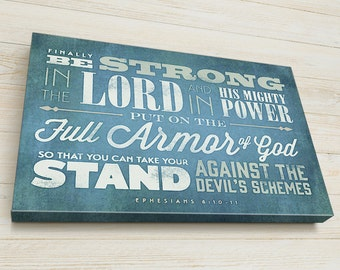 Bible Verse on Canvas, Bible Verse Personalized, Stretched on Wood Frame, Scripture Wall Art, READY TO HANG, Ephesians 6 10-11