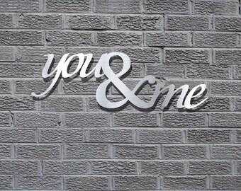 You & Me Metal Wall Art - Bedroom Art - Wedding Gift - Wall Quote - Bedroom Art - Metal Art