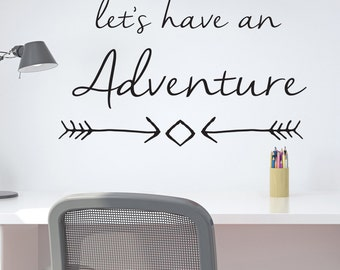 Wall Sticker Lets have an adventure-Wall Decal-Kid's Bedroom-Child's Bedroom-Home Decor-Playroom Wall Stickers-Nursery