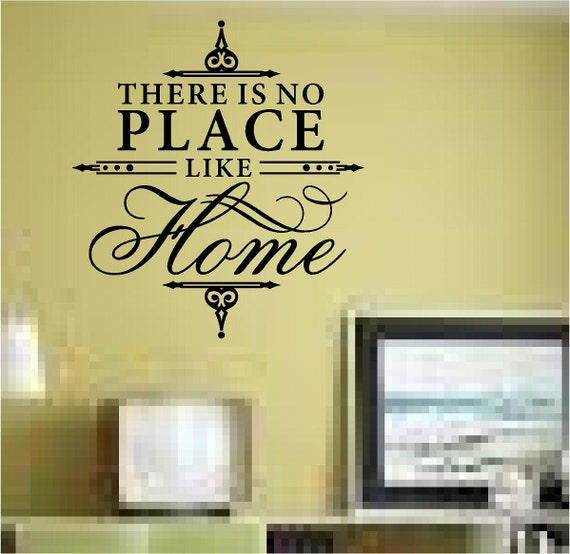 ... Thereu0027s No Place Like Home Wall Decal By STICKONEONDECALS Part 79