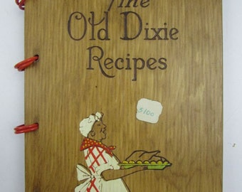 Southern Cook Book Old Dixie Recipes