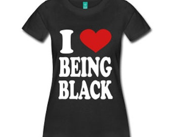 I Love Being Black Women's Fitted T-Shirt - Black