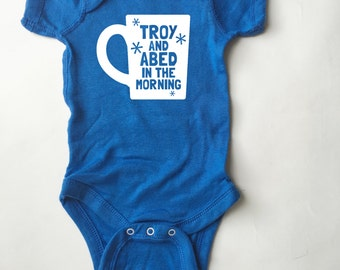 Troy and Abed - Shirt for babies and toddlers. (Community) Onesie *and* T-shirt options!