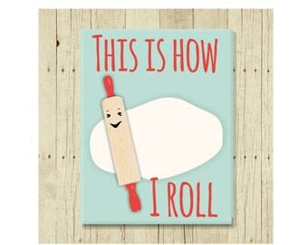 This is How I Roll, Bakers Gift, Refrigerator Magnet, Rolling Pin, Gifts Under 10, Gift for Baker,  Art, Small Gift, Funny Pun, Gift Magnet