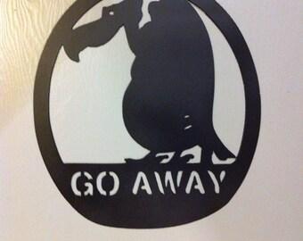 Go Away Buzzard Sign