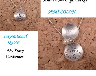 Semicolon ; Inspirational Quote - My story continues - Hidden Message Locket - Dome Pendant - Necklace - Gift