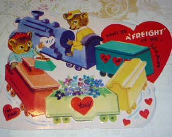Cute Little Bears On A Train - Don't Be A Freight of Me Valentine-I'm For You!  Vintage Card