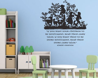 Albert Einstein Quote: If You Want Your Children To Be Intelligent Read Them Fairy Tales Vinyl Wall Decoration, Home Bedroom Nursery Decor