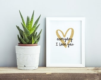 "PDF Printable • ""Everyday I Love You"" • Instant Digital Download"