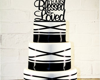80th Birthday Cake Topper - 80 Years Blessed & Loved Custom - 80th Anniversary