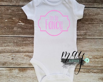 Im So Fancy You Already Know Baby Onesie - Custom Photo Prop Baby Clothes