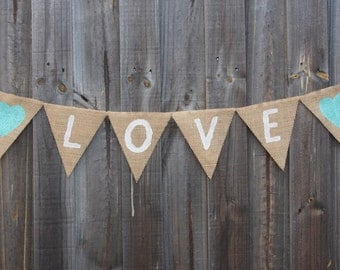 Customisable Burlap / Hessian LOVE bunting banner. Home decor. Wedding and engagement decorations.