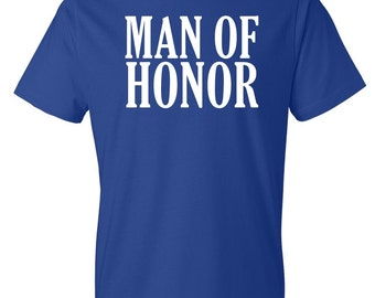 Man of Honor T-Shirt | Wedding Party T-Shirt | Man of Honor Tee