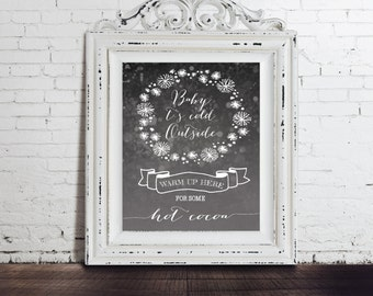 Baby Its Cold Outside Hot Cocoa, Chocolate Bar Poster Digital, Instant Download Printable Sign