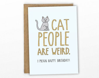Funny Happy Birthday Card ~ Cat People by Cypress Card Co.