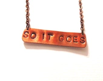 So It Goes Copper Necklace, Kurt Vonnegut Quote