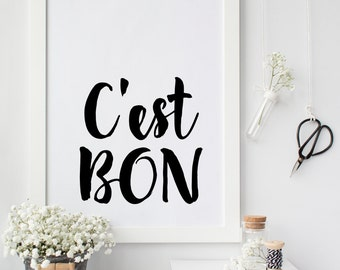 printable art,  affiche citation, c'est bon, french quote, typography print gallery wall print