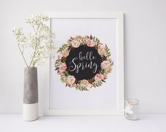 "PRINTABLE Art ""Hello Spring"" Typography Art Print Welcome Spring Spring Art Print Pink Wreath Floral Home Decor Inspirational Quote"