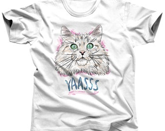 Funny Yaasss Cat Shirt for Men - Cat Mom Tshirt - Cat Face T-Shirt - Crazy Cat Lady - Cat Tee for Women - Kitten Shirt - Meow T Shirt -