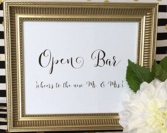 Open Bar Wedding Reception Sign - Party - Mr and Mrs - Drinks - Cheers - 5x7 or 8x10